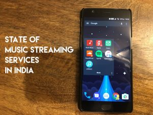 State of Music Streaming Services in India