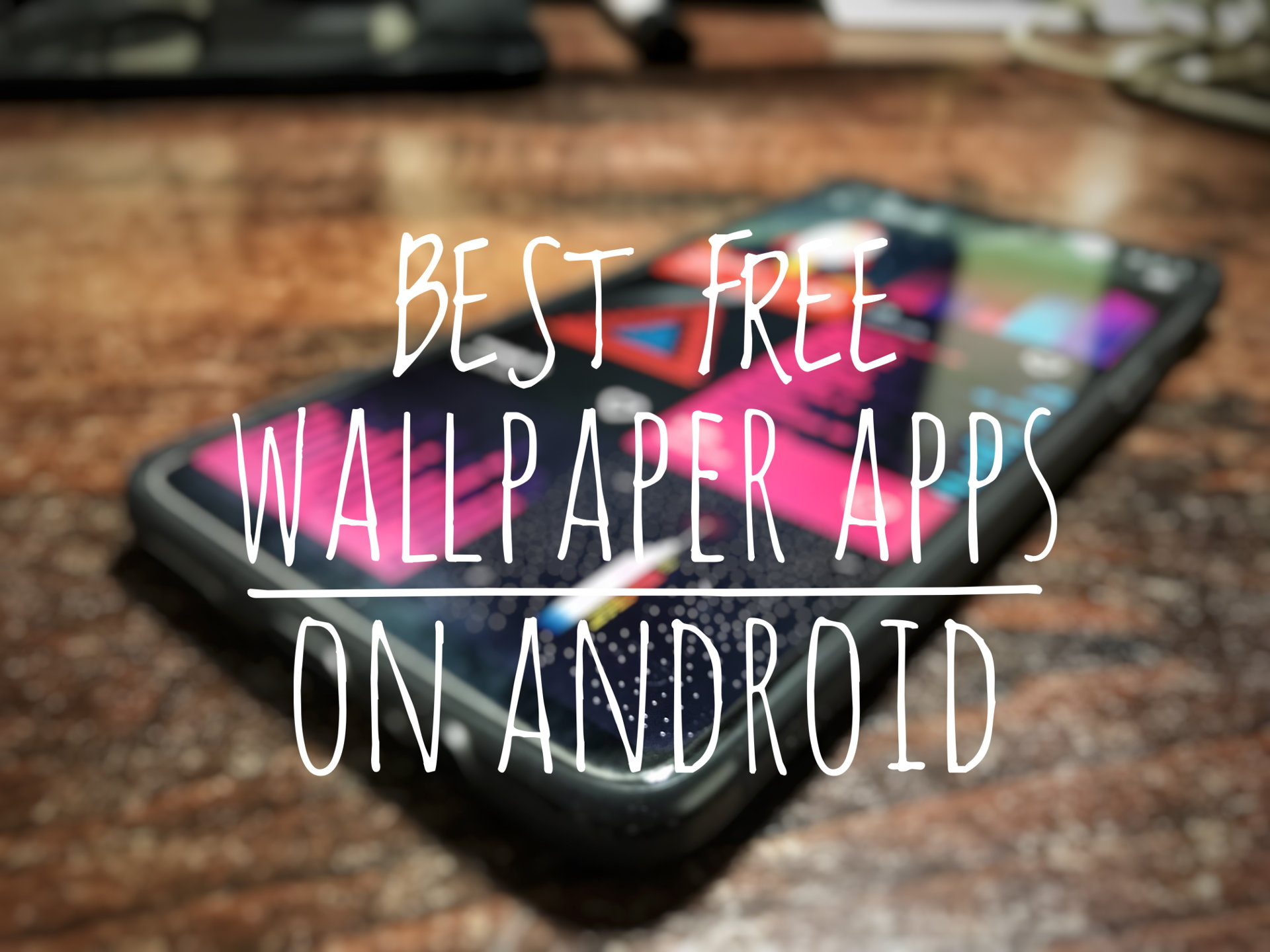Best Free Wallpaper Apps